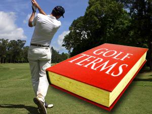 golf terminology for beginners 高尔夫球初学者专业术语